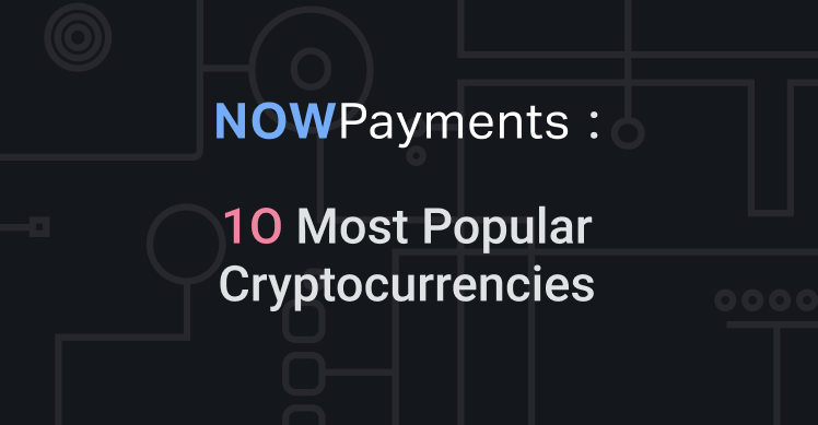 top popular cryptocurrencies to accept on website