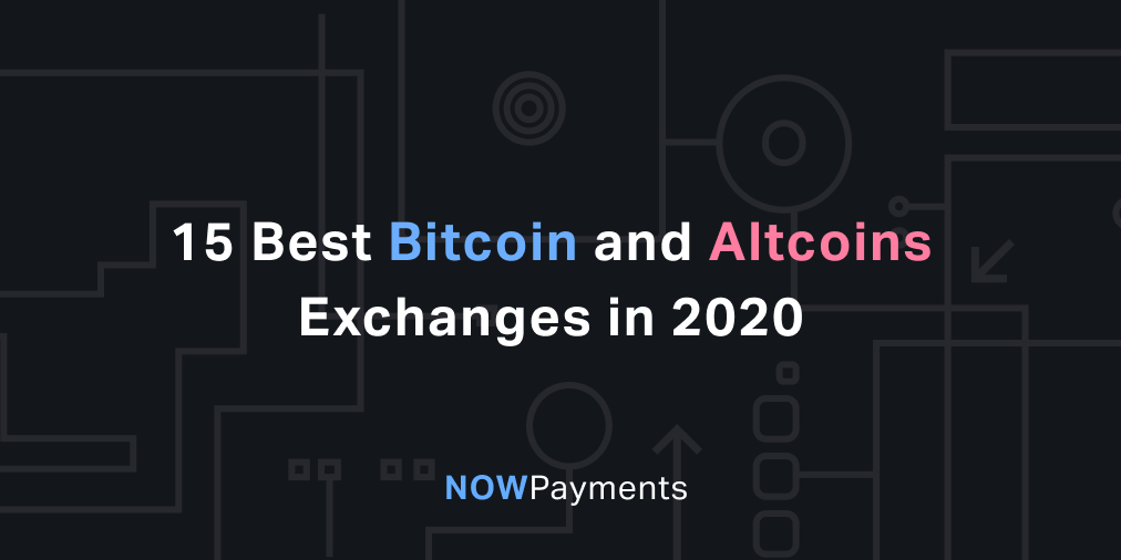 best exchanges to buy bitcoin and other cryptocurrencies
