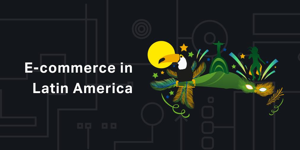 E-commerce in Latin America