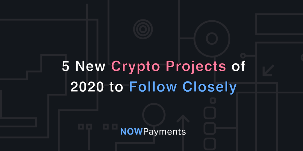 best crypto projects of 2020