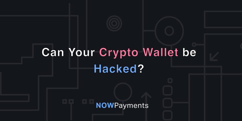 Crypto Wallet Hack