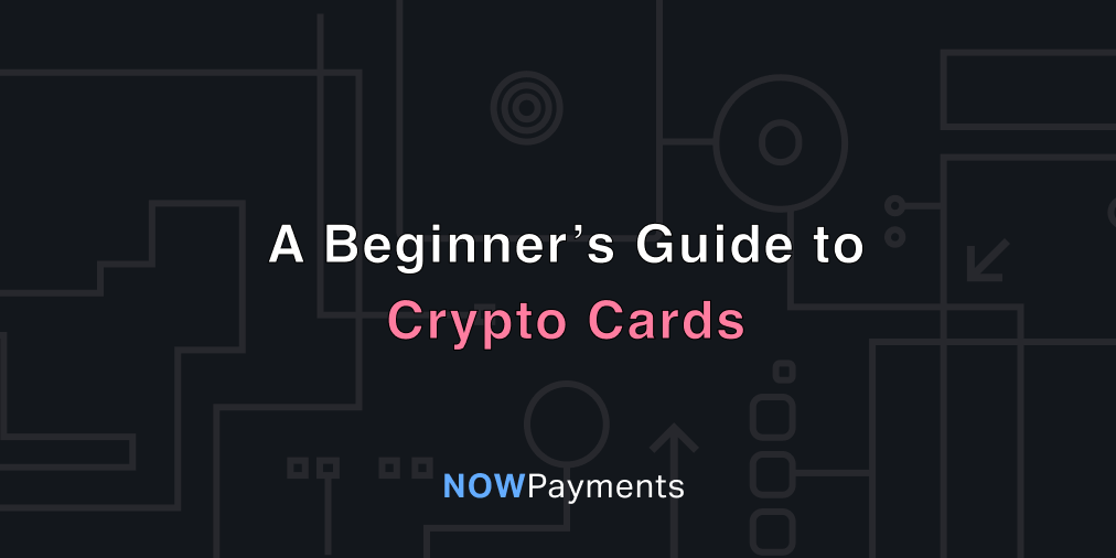 crypto card – debit and credit cards to exchange cryptocurrency