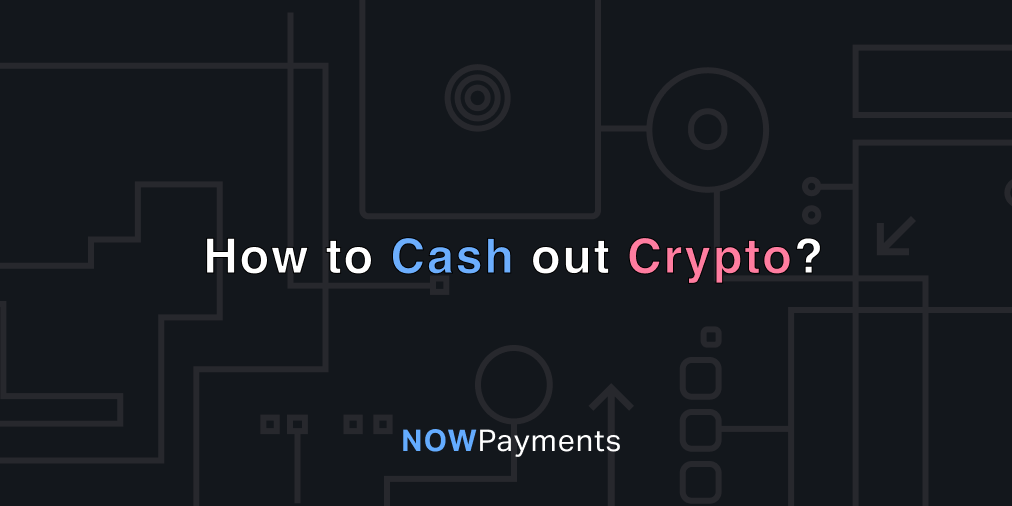 crypto to fiat exchange – how to cash out