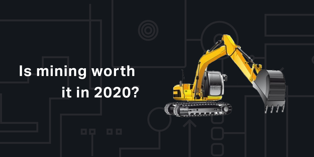 is mining profitable in 2020