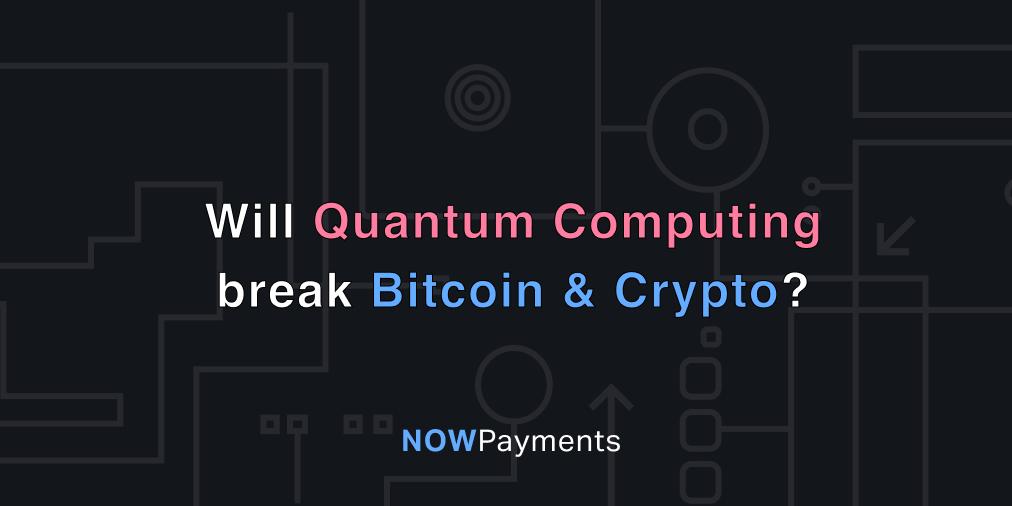 quantum computing & cryptocurrency