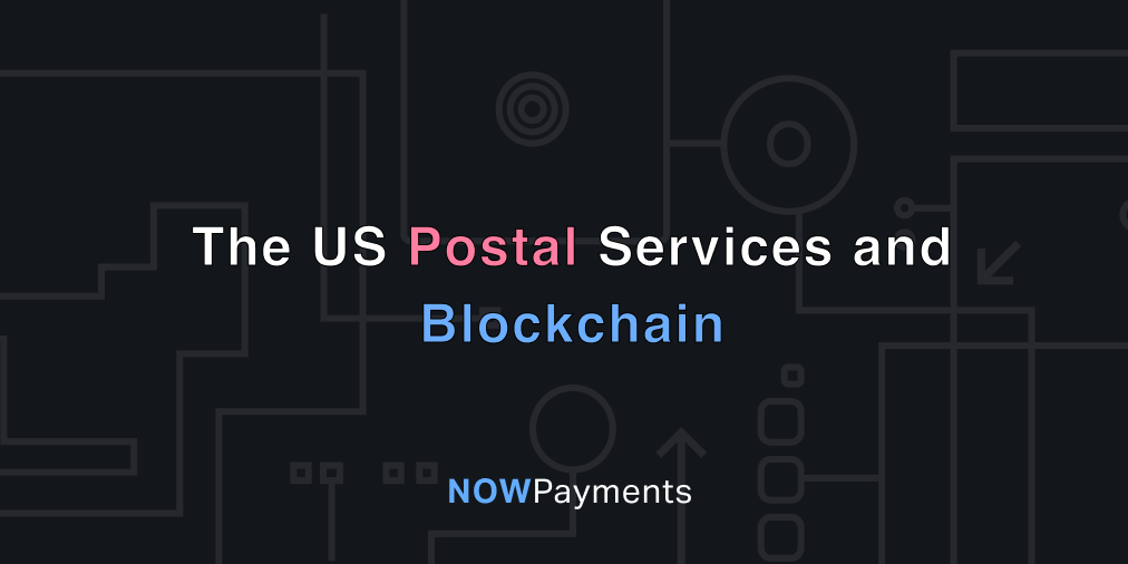blockchain technology in voting – us postal service and elections