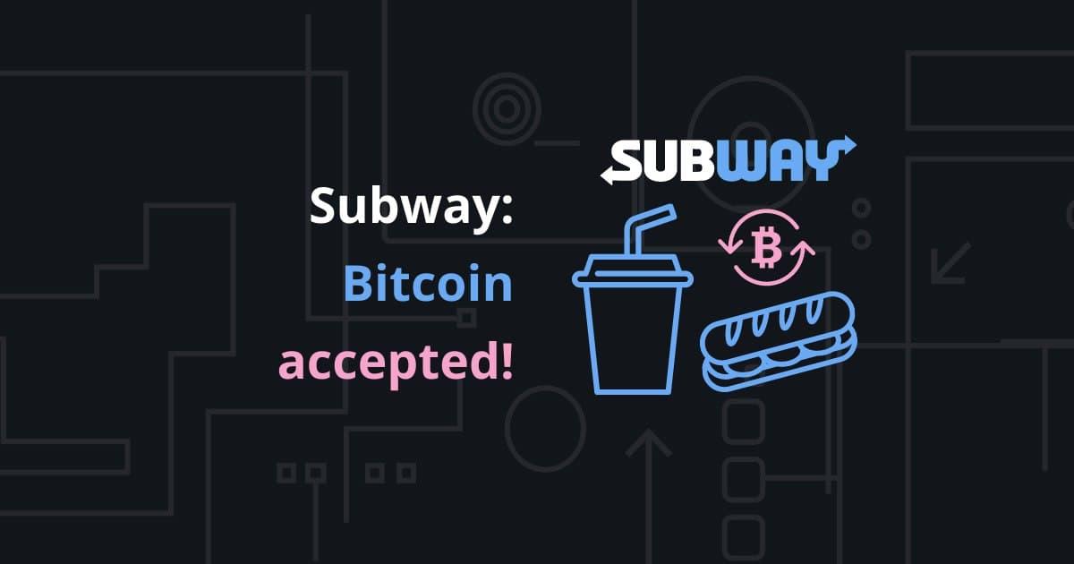 subway bitcoin)